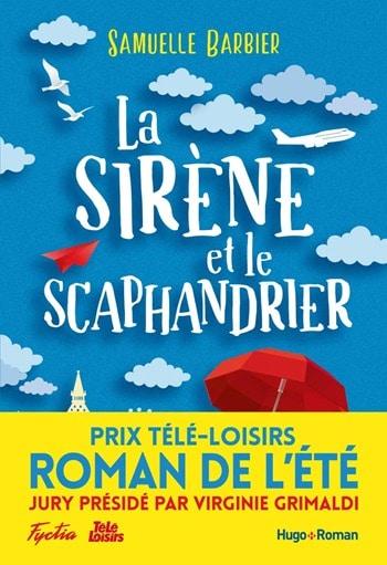 La sirène et le scaphandrier - Samuelle Barbier