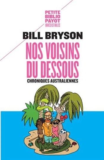 Nos voisins du dessous - Bill Bryson
