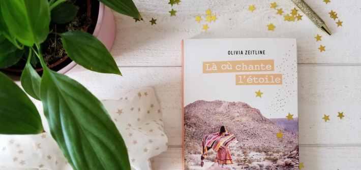 Olivia Zeitline - Là où chante l'étoile - blog littéraire - intuition