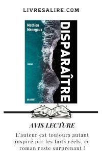 Blog littéraire avis lecture Disparaitre Mathieu Menegaux