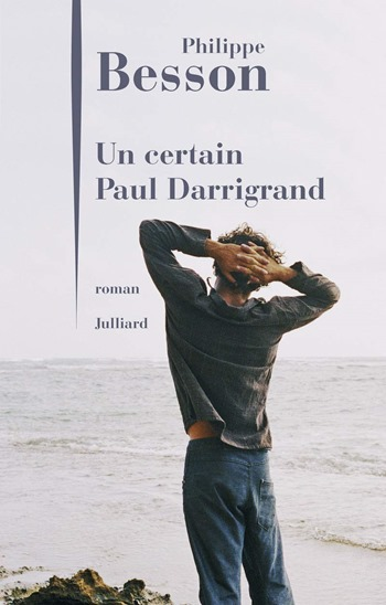 Philippe Besson - a certain Paul Darrigrand