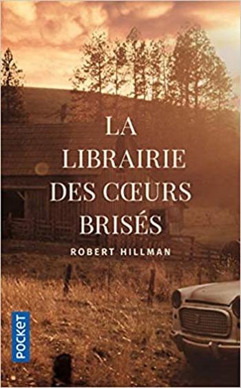 La librairie des coeurs brisés - Roobert Hillman