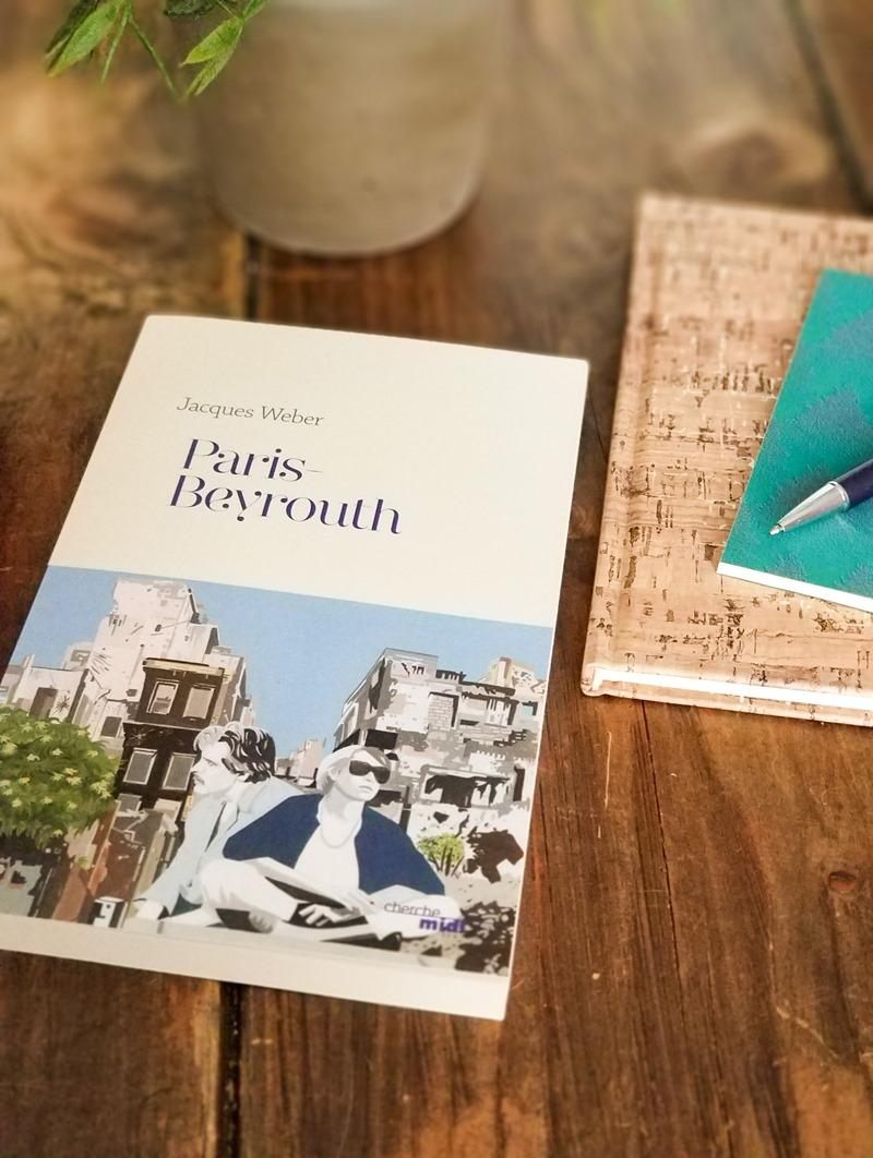 Paris Beyrouth - Jacques Weber
