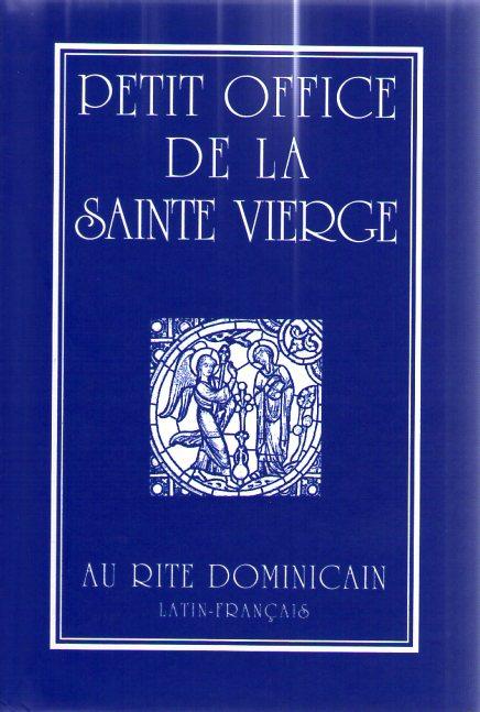 Petit Office De La Sainte Vierge : petit, office, sainte, vierge, Petit, Office, Sainte, Vierge, Dominicain,, Latin-français, Livres, Famille