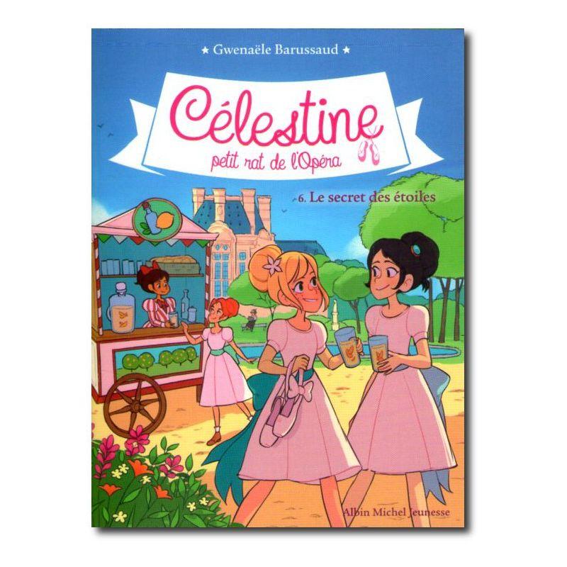 Célestine Petit Rat De L'opéra : célestine, petit, l'opéra, Gwenaële, Barussaud, Célestine, Petit, L'Opéra, Livres, Famille
