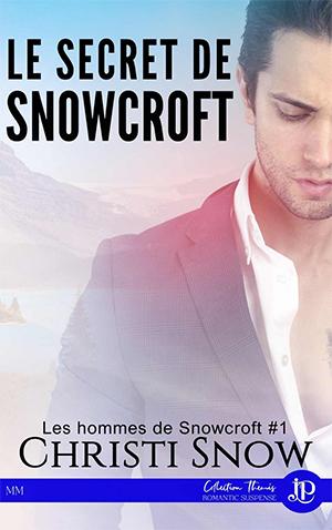 """Couverture de """"Le secret de Snowcroft"""""""