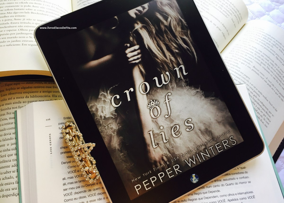 [Resenha] Crown of Lies – Pepper Winters