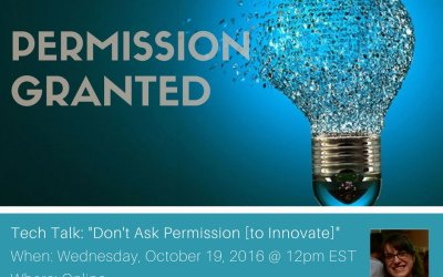 Don't Ask Permission [to Innovate]