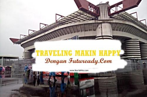 Traveling Makin Happy dengan Futuready.com