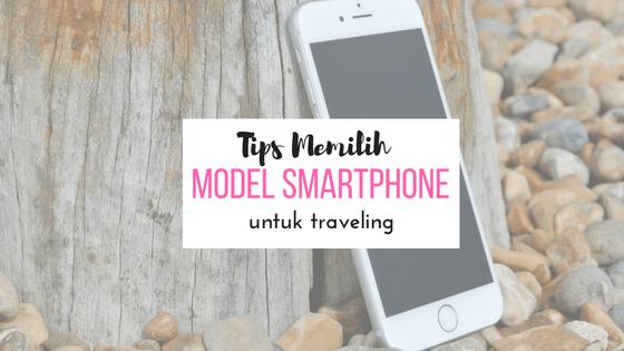 smartphone untuk traveling