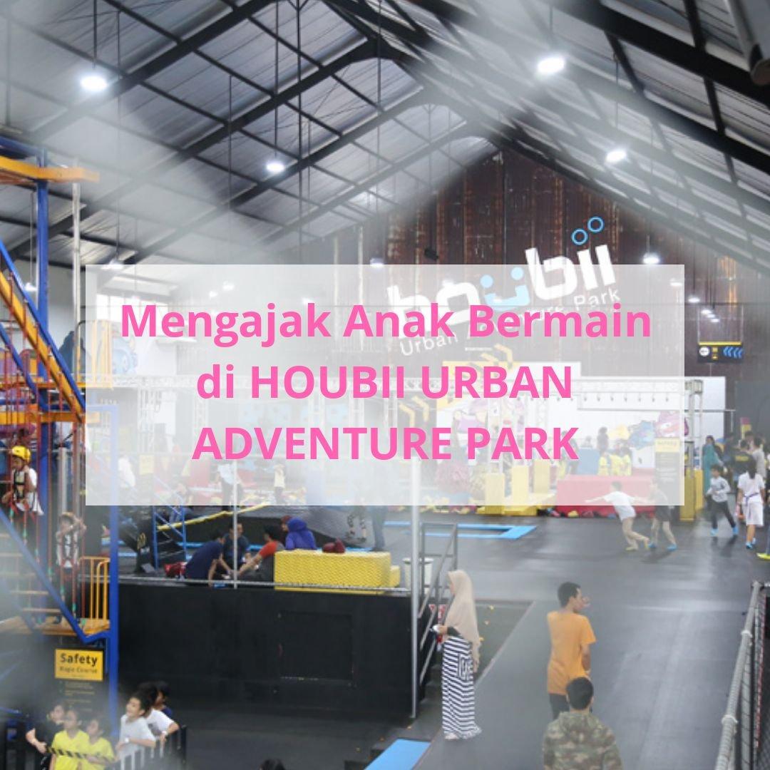 houbii urban adventure park