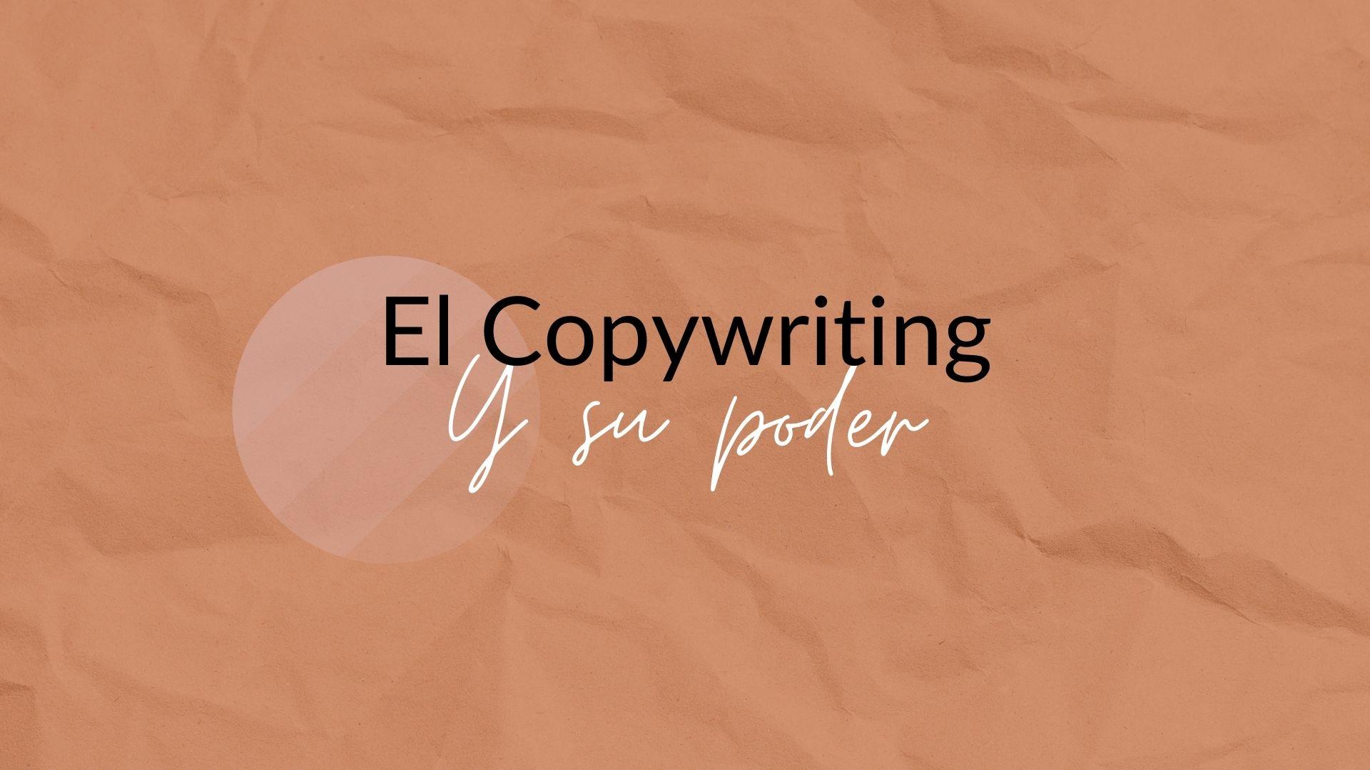 Copywriting y su poder fondo naranja titulo