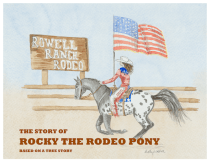 The Story of Rocky the Rodeo Pony