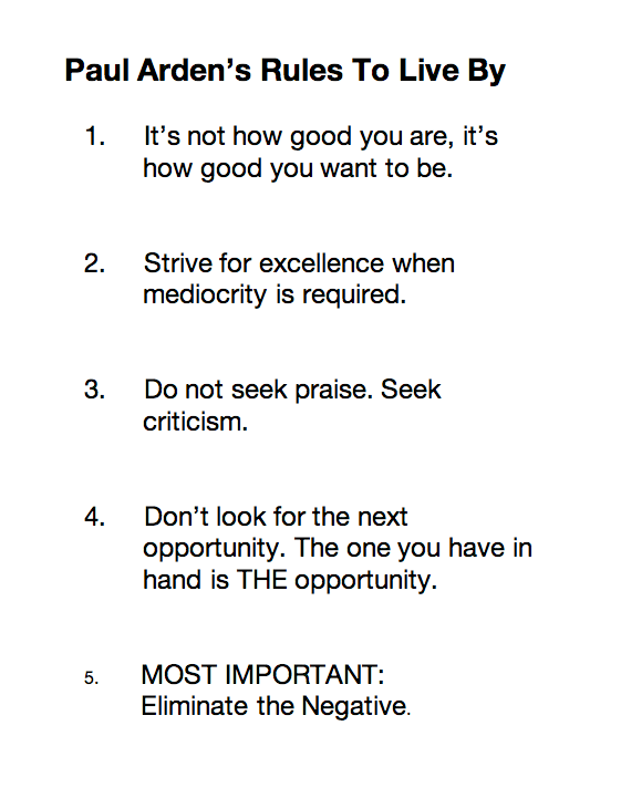 Paul Arden's Rules To Live By