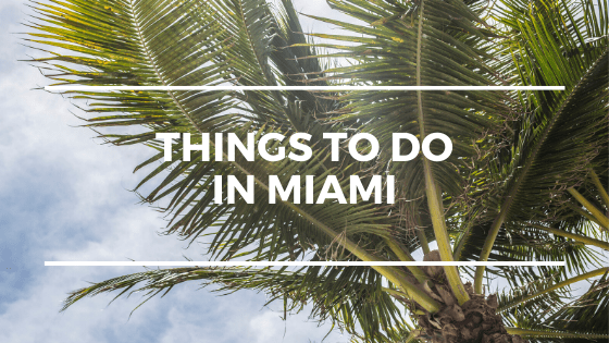 Things To Do in Miami