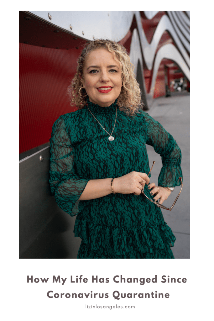 How My Life Has Changed Since Coronavirus Quarantine, a blog post by Liz in Los Angeles, Los Angeles Lifestyle Blogger: an image of a blonde woman in a green dress