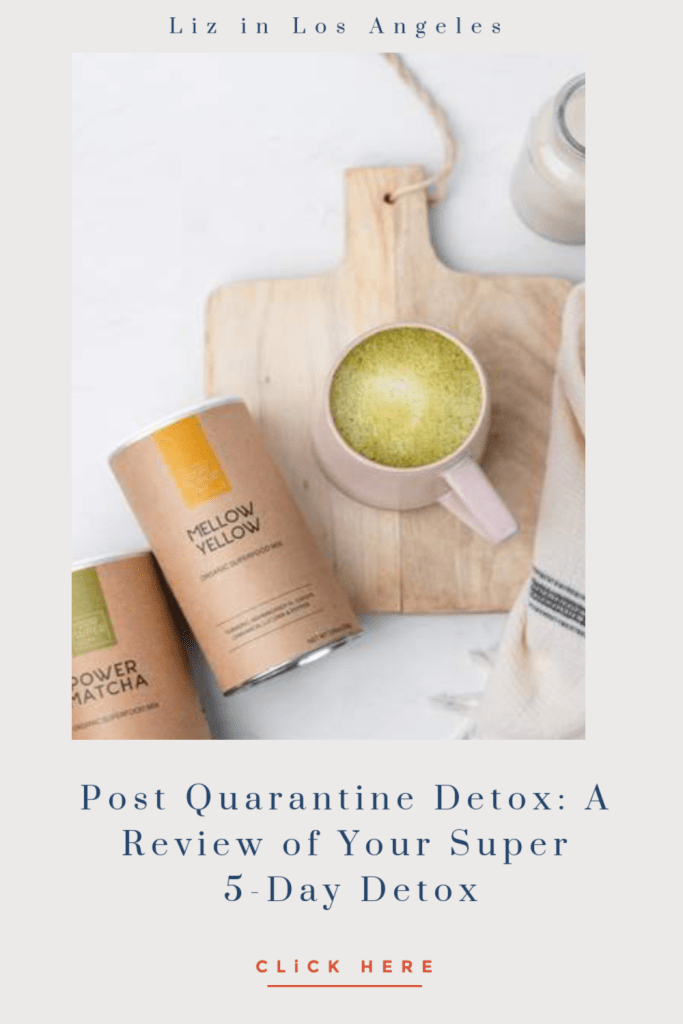 Post Quarantine Detox: A Review of Your Super 5-Day Detox, a blog by Liz in Los Angeles, Los Angeles Lifestyle Blogger, an image of detox matcha latte