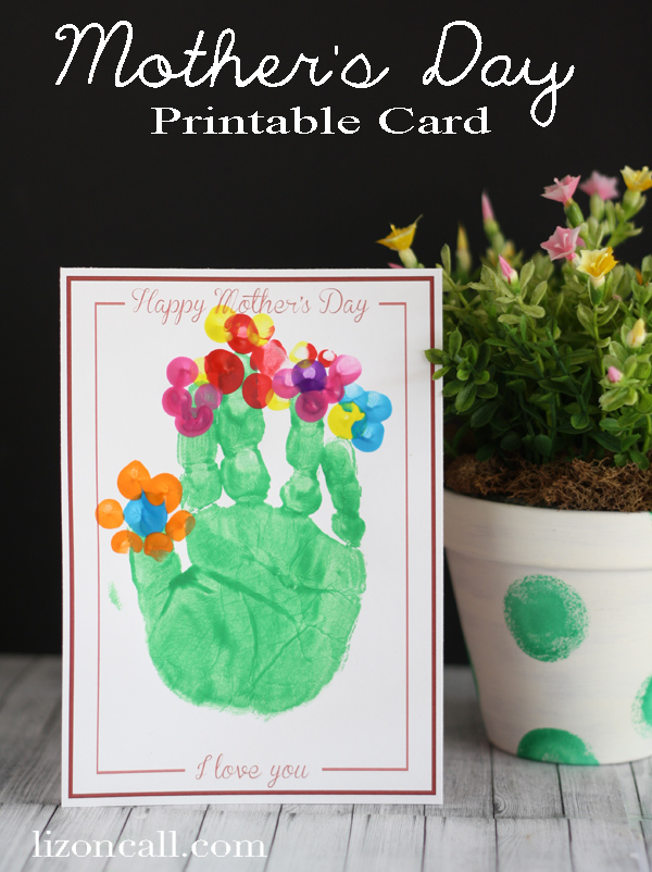 free printable mother's day cards to add hand print bouquets