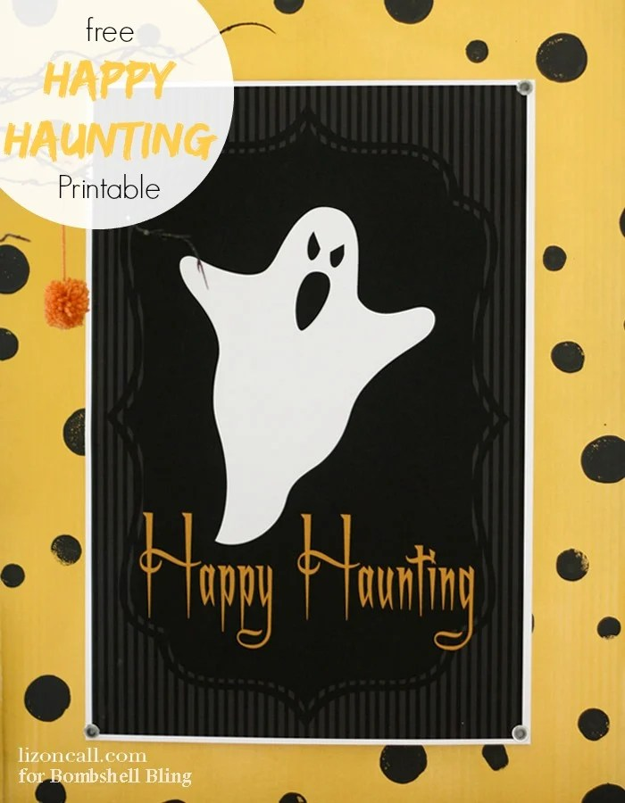 Happy Haunting free printable perfect for Halloween