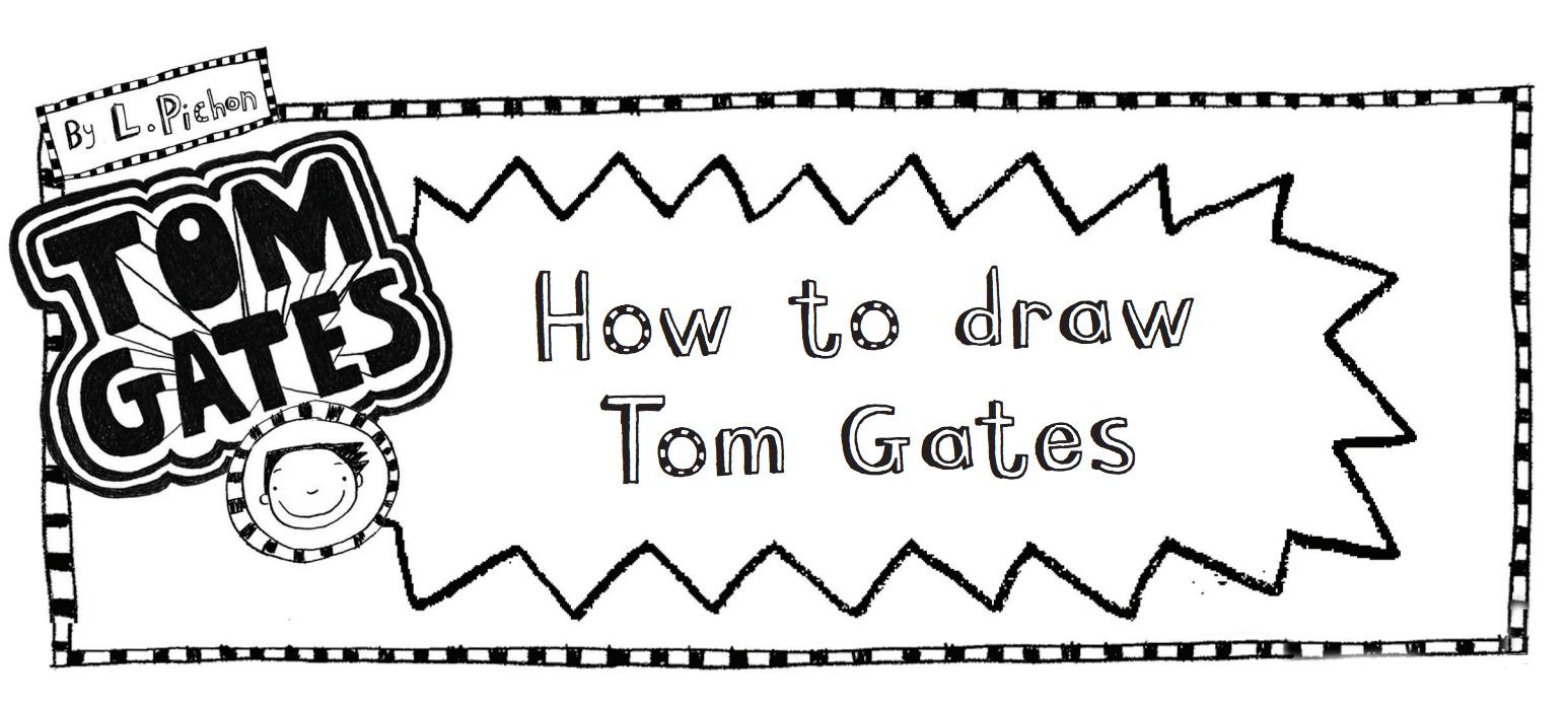 Tom Gates / Liz Pichon