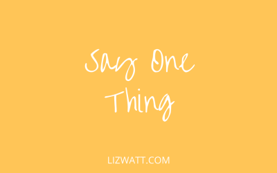 Say One Thing