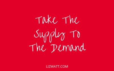 Take The Supply To The Demand