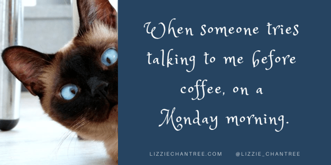 Morning coffee meme by Lizzie Chantree.png