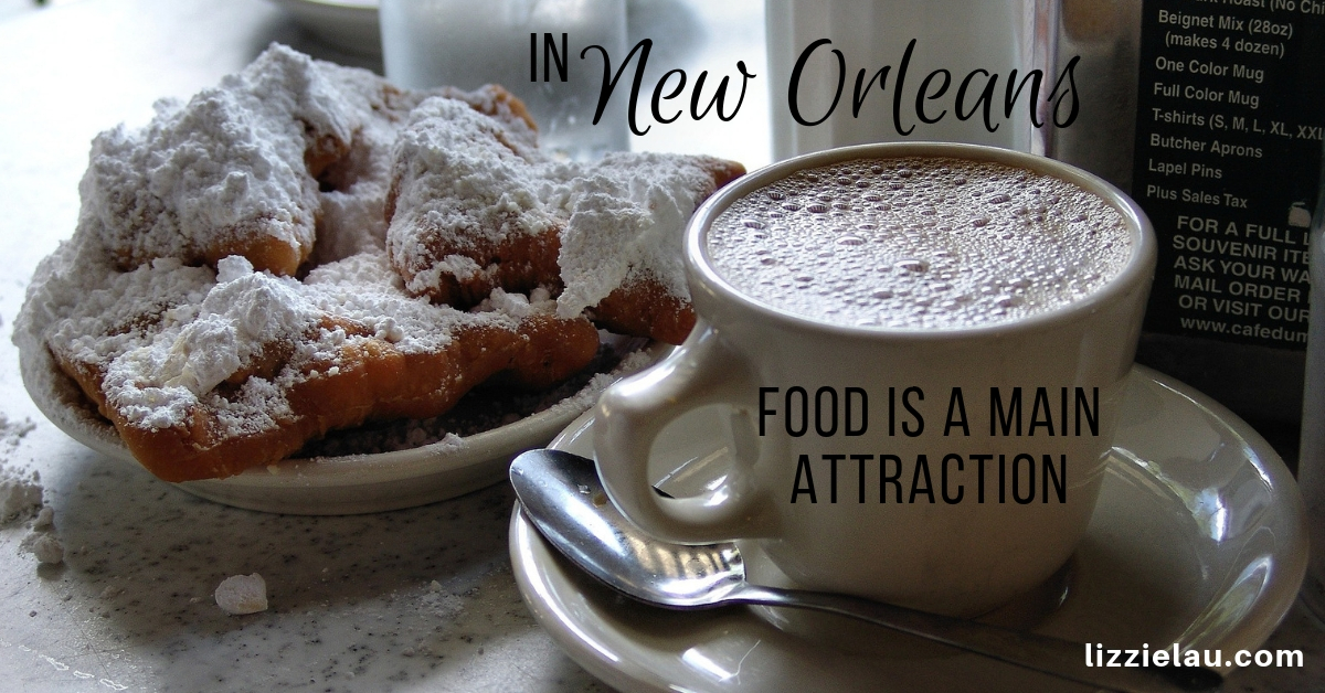 In New Orleans Food is a Main Attraction