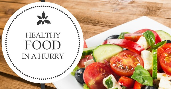 Healthy Food in a Hurry