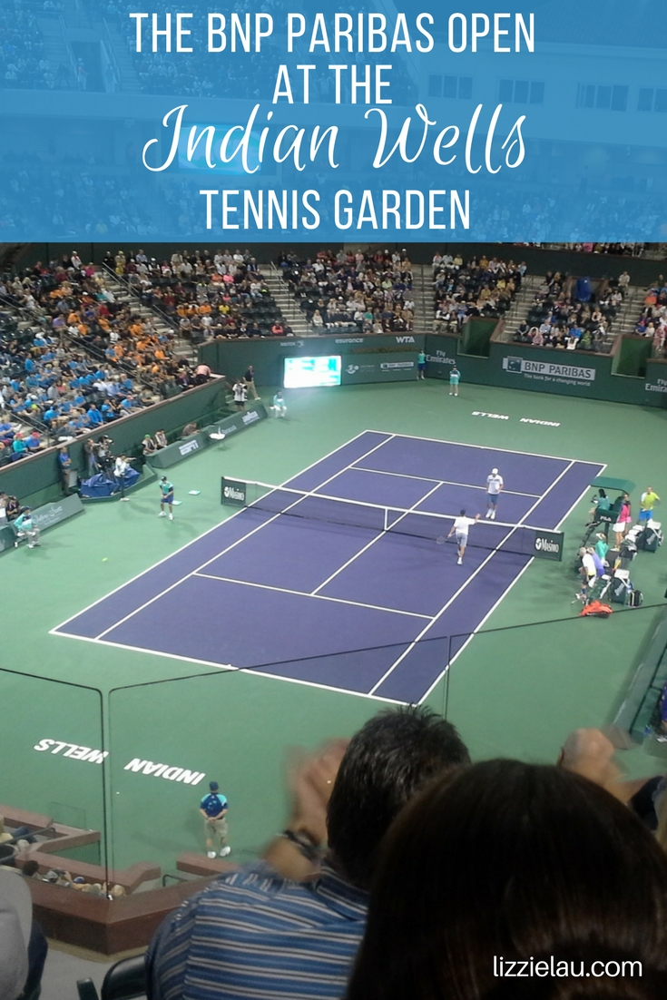 The BNP Paribas Open at the Indian Wells Tennis Garden