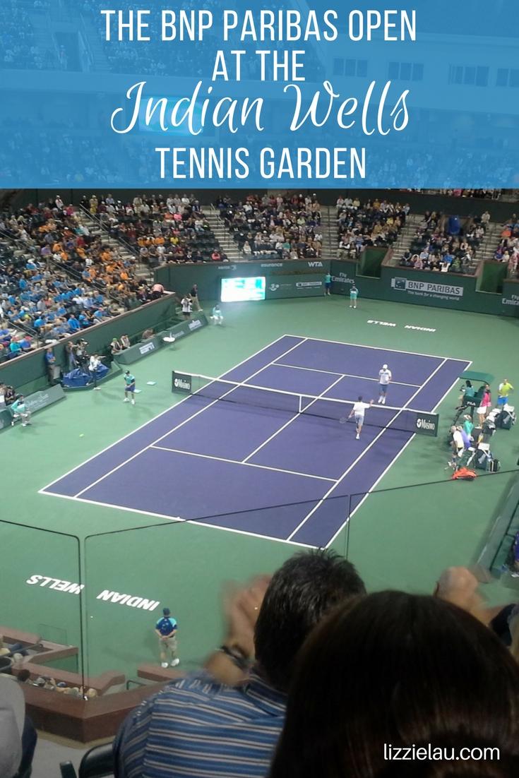 The BNP Paribas Open at the Indian Wells Tennis Garden