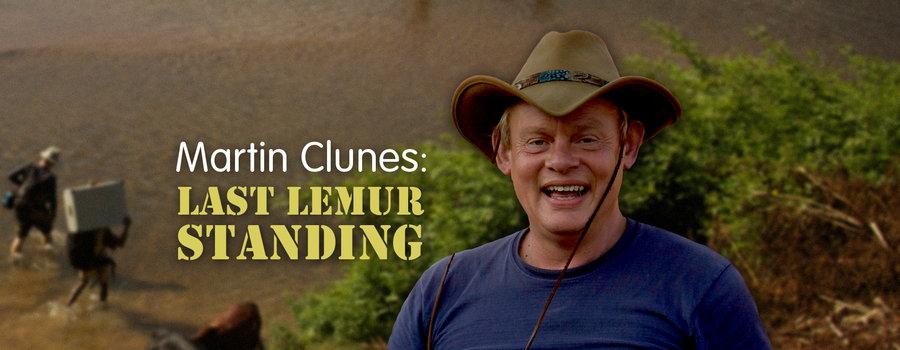 Martin Clunes - Last Lemur Standing on Netflix
