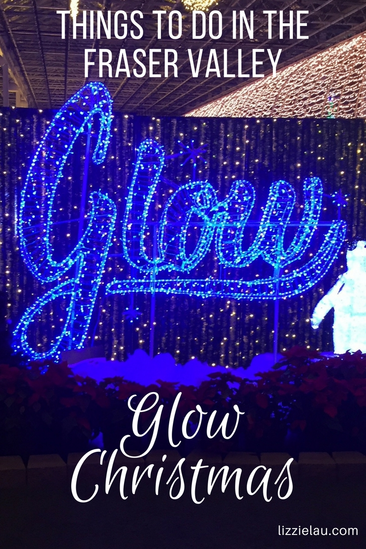 Things to do in the Fraser Valley - Glow Christmas #langleybc #familytravel #christmas