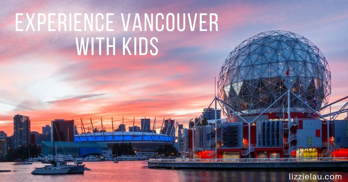 Experience Vancouver with kids