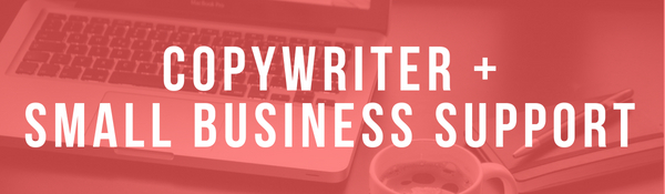 Copywriter and Small Business Support