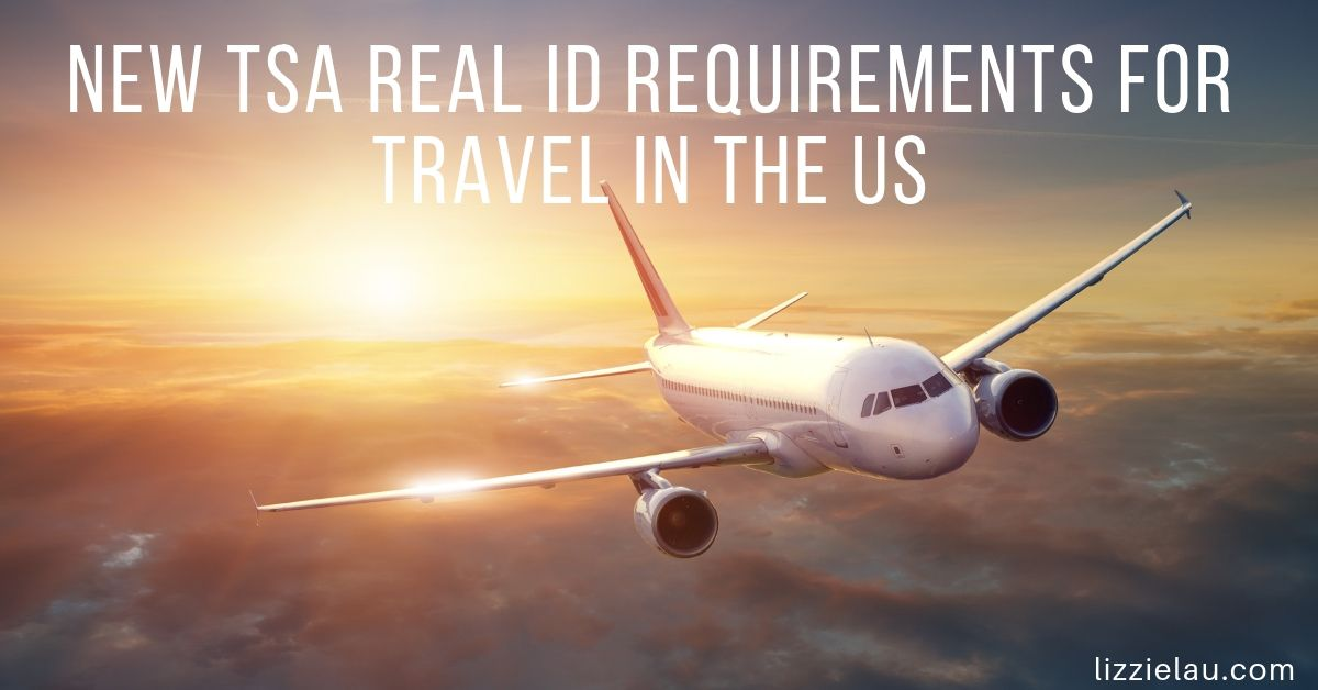 New TSA Real ID Requirements for Travel in the US