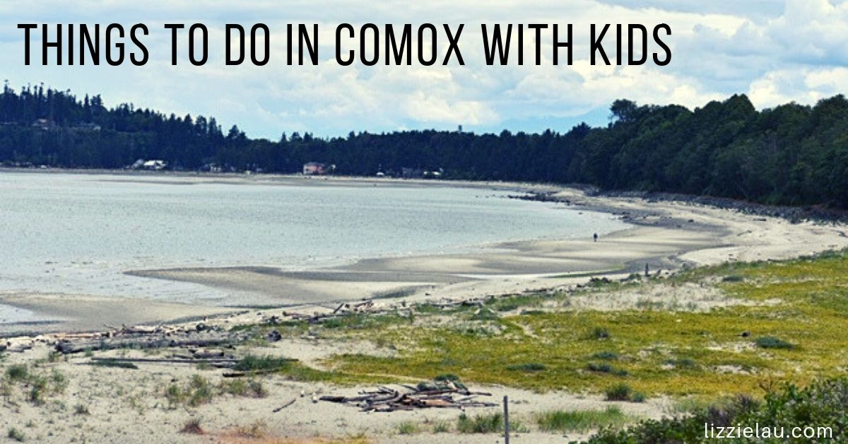 Things to do in Comox with kids