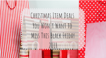 8 Holiday Item Black Friday Deals You Don't Want to Miss