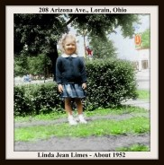 LINDA LIMES - 208 ARIZONA AVENUE LORAIN OHIO - STANDING IN DRIVEWAY NEAR HEDGE - COLORIZED BY CAROL - MAY 3 2017 WITH FRAME & TEXT
