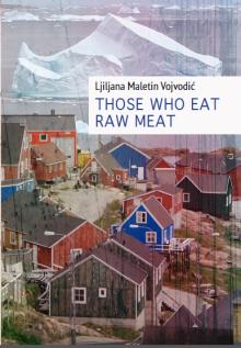 Oni koji jedu sirovo meso