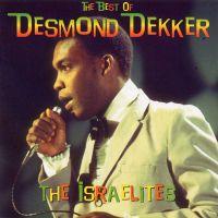 The best of Desmond Dekker - The Isrraelites-