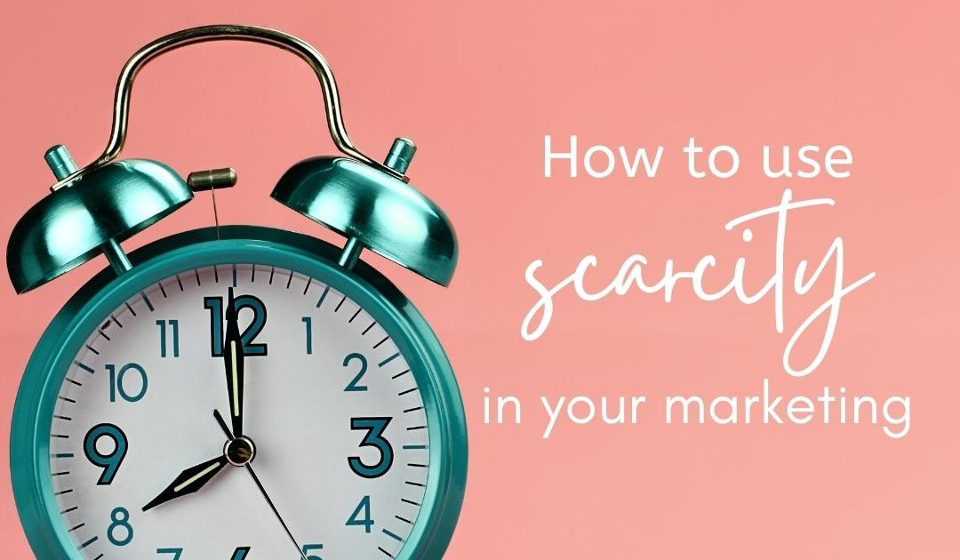 a turquoise alarm clock on a pink background with the text how to use scarcity in your marketing in white