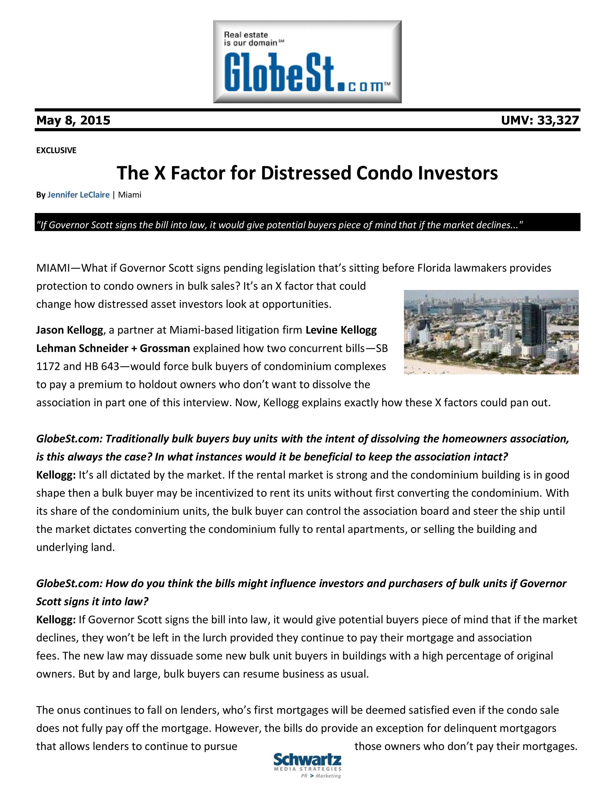 Jason Kellogg Writes About The X Factor For Distressed Condo Owners