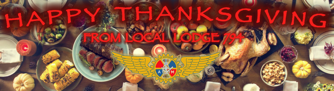 Happy Thanksgiving from Local Lodge 794