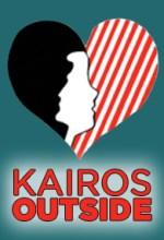 Kairos Outside Needs You