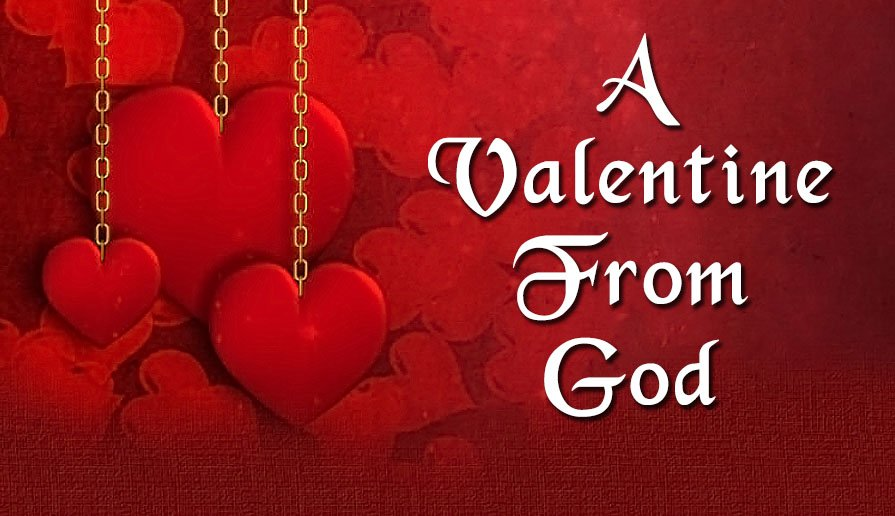 A Valentine From God