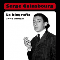 Serge Gainsbourg. La biografia