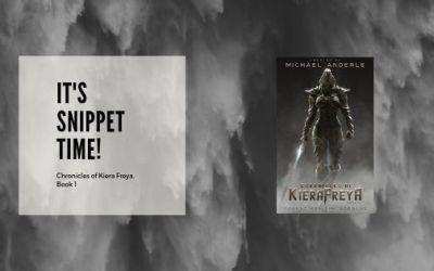 Chronicles of Kiera Freya Snippet Time!