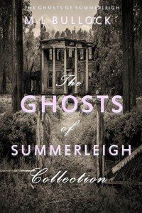 GHOSTS OF SUMMERLEIGH COMPLETE COLLECTION