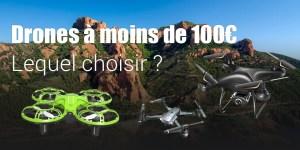 Drones à moins de 100 euros